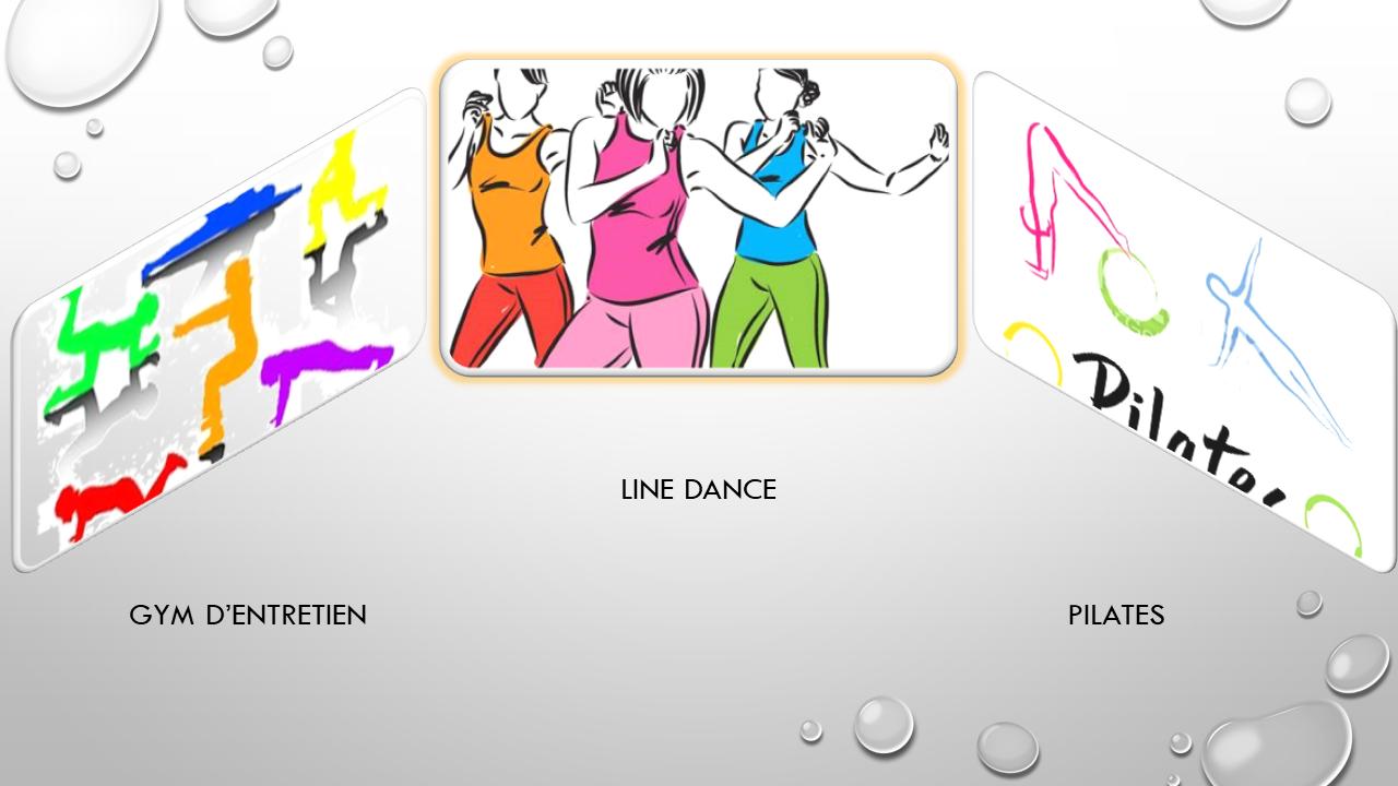 GYM TONIQUE _ _ _ _ _ _ _ _ _ _ _ _ _ _ LINE DANCE _ _ _ _ _ _ _ _ _ _ _ _ _ _ PILATES